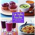 Tofu facile (le)