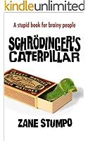 Schr�dinger's Caterpillar (English Edition)