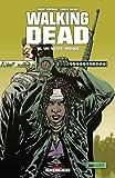Walking Dead, Tome 16 : Un vaste monde