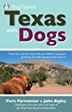 img - for Dogtipper's Texas with Dogs! (Dogtipper's Travel With Dogs) book / textbook / text book