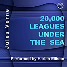 20,000 Leagues Under the Sea (       ABRIDGED) by Jules Verne Narrated by Harlan Ellison