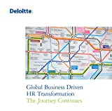 img - for Global Business Driven HR Transformation: The Journey Continues book / textbook / text book
