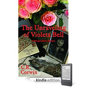 The Unraveling of Violeta Bell - C.R. Corwin