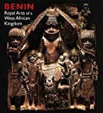 img - for Benin: Royal Arts of a West African Kingdom (Art Institute of Chicago) book / textbook / text book