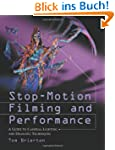 Stop-Motion Filming and Performance:...