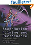 Stop Motion Filming and Performance:...
