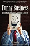 Funny Business: Build Your Soft Skills Through Comedy