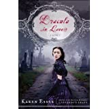 Dracula in Loveby Karen Essex