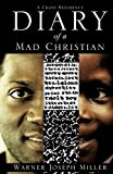 Diary of a Mad Christian