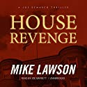 House Revenge: A Joe DeMarco Thriller, Book 11 Audiobook by Mike Lawson Narrated by Joe Barrett