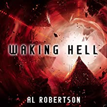 Waking Hell: The Station Series, Book 2 | Livre audio Auteur(s) : Al Robertson Narrateur(s) : Nicola Bryant