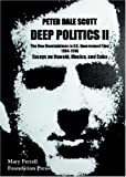 Deep Politics II: Essays on Oswald, Mexico, and Cuba