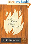 Can I Know God's Will?: 4 (Crucial Qu...