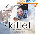 The Skillet Cookbook: A Street Food M...