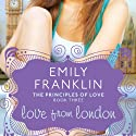 Love from London Audiobook by Emily Franklin Narrated by Julia Farhat