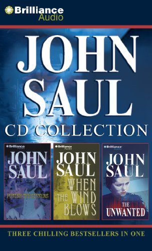John Saul CD Collection: Punish the Sinners / When the Wind Blows / The Unwanted
