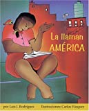 La llaman Am�rica (Children's Literature Series)