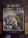img - for Le Mont Sainte-Odile, Bas-Rhin (Guides archeologiques de la France) (French Edition) book / textbook / text book