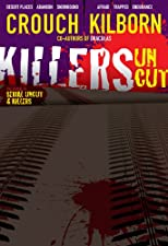 Killers Uncut