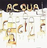 Acqua Fragile by Acqua Fragile