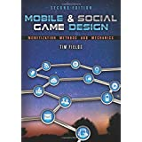 Tim Fields und Brandon Cotton: Social Game Design: Monetization Methods and Mechanics