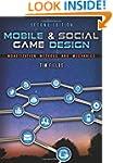 Mobile & Social Game Design: Monetiza...
