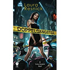 Dopplegangster by Laura Resnick