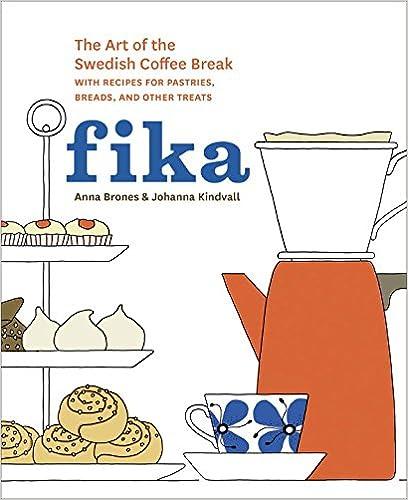http://www.amazon.it/Fika-Swedish-Coffee-Recipes-Pastries/dp/1607745860