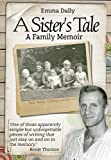 img - for A Sister's Tale: A Family Memoir book / textbook / text book