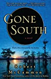 Gone South (1416577793) by McCammon, Robert