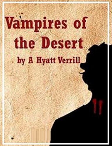 vampires-of-the-desert-by-a-hyatt-verrill