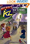Heroes A2Z #1: Alien Ice Cream (Heroe...