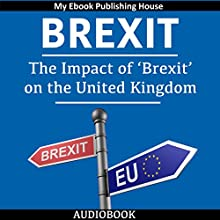 Brexit: The Impact of