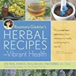 Rosemary Gladstar's Herbal Recipes fo...