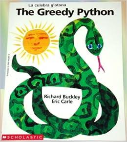 The Greedy Python La Culebra Glotona Handmade Bilingual