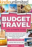 BUDGET TRAVEL - The Ultimate Guide: H...