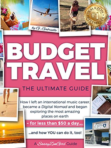 budget-travel-the-ultimate-guide-how-i-left-an-international-music-career-became-a-digital-nomad-and