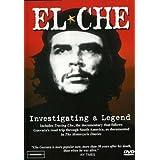 El Che - Investigating a Legend ~ El Che-Investigating a...
