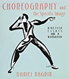 img - for Choreography And The Specific Image book / textbook / text book