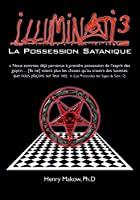 Illuminati 3: La Possession Satanique