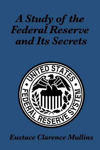 a-study-of-the-federal-reserve-and-its-secrets