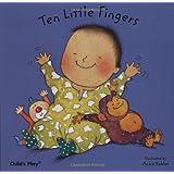 Ten Little Fingers (Nursery Time) ~ Annie Kubler