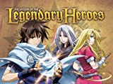 Legend of the Legendary Heroes: A Distant Day?s Promise
