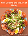 Nice Cuisine and the Art of Living (E...