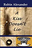 img - for A Kiss Doesn't Lie book / textbook / text book