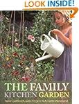 The Family Kitchen Garden: How to Pla...