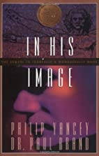 In His Image by Paul and Philip Yancey Brand