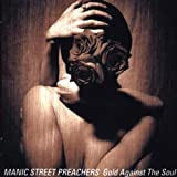 echange, troc Manic Street Preachers - Gold Against The Soul