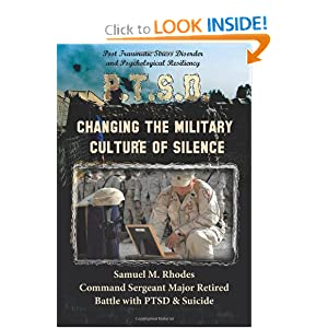 Changing the Military Culture of Silence Samuel M. Rhodes