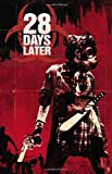 img - for 28 Days Later, Volume 1: London Calling by Michael Alan Nelson (7-Sep-2010) Paperback book / textbook / text book